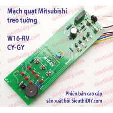 Mạch quạt Mitsubishi W16-RV CY GY cao cấp