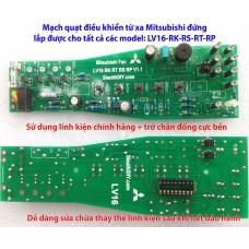 Mạch quạt điều khiển từ xa Mitsubishi đứng LV16 các model RK-RS-RT-RP-RM